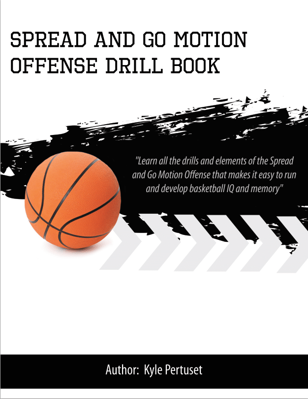 Spread and go motion offense drill book